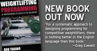 Weightlifting Programming: A Winning Coach's guide by Bob Takano