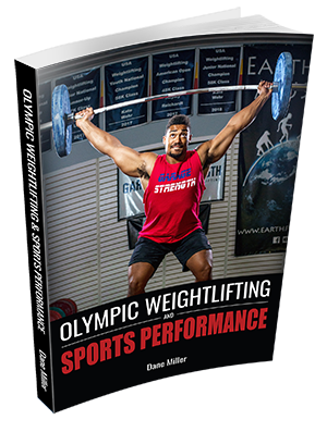 Olympic Weightlifting & Sports Performance by Dane Miller